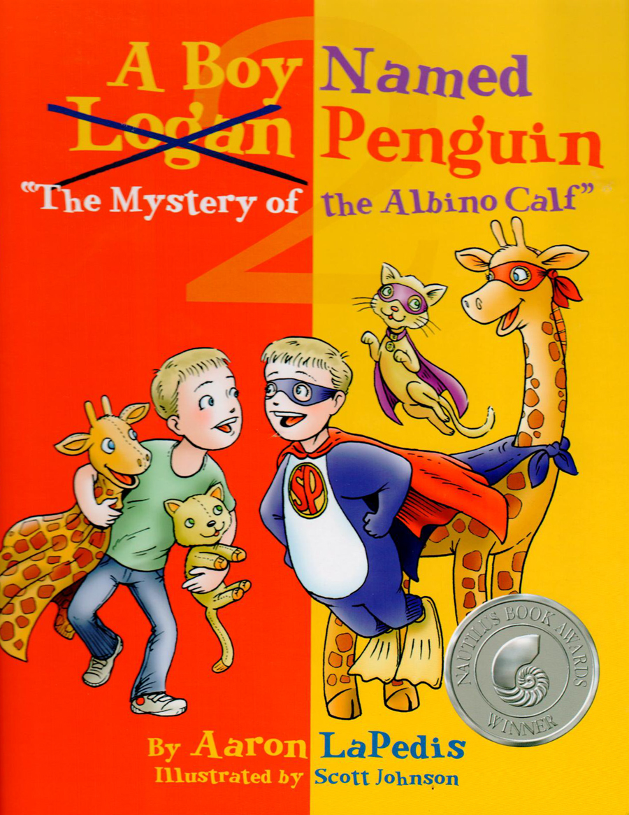 A Boy Named Penguin: The Mystery of the Albino Calf